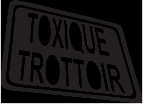 Toxique Trottoir